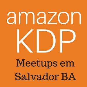 Meetup Amazon KDP em Salvador BA
